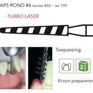 850 taps rond #6 turbo laser